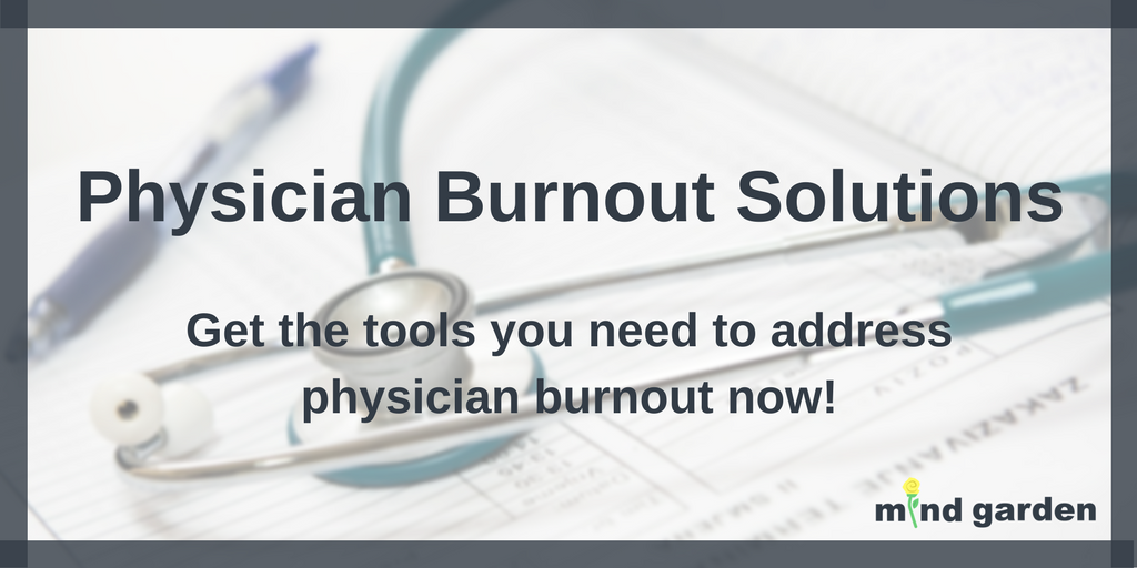 Physician Burnout Solutions
