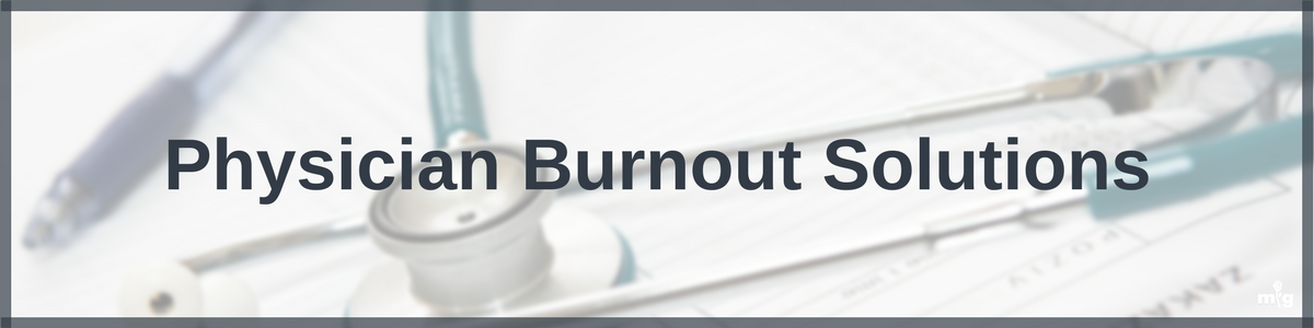 Physician Burnout Solutions by Mind Garden